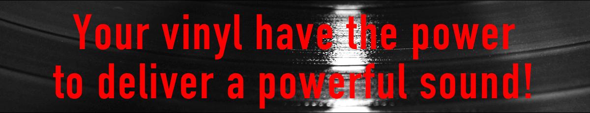 Vinyl's Power